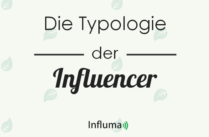 Influencer Typologie