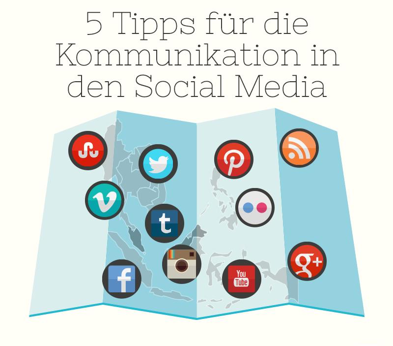 5 Tipps für die Kommunikation in den Social Media