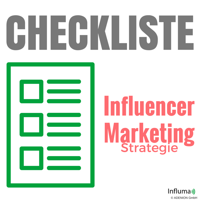Checkliste Influencer Marketing