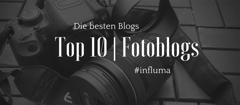 Die Top 10 der Fotoblogs bei Influma. Suchmaschine für Influencer Marketing