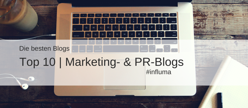 Die Top 10 der PR- & Marketingblogs bei Influma. Suchmaschine für Influencer Marketing